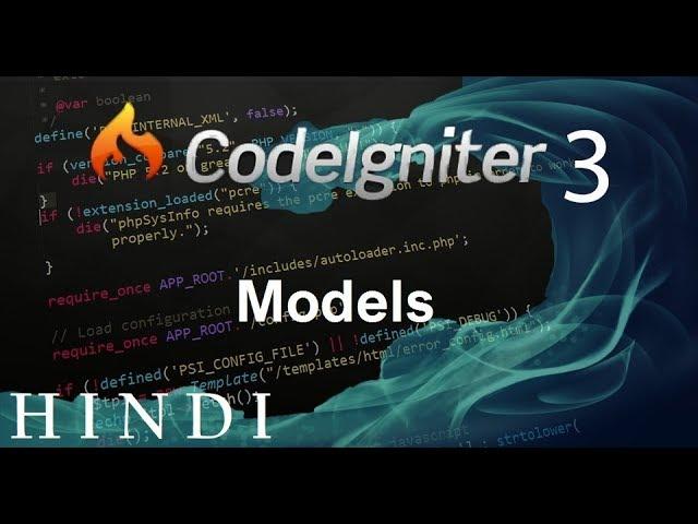 Codeigniter 3 Tutorial 5 Models  (हिन्दी)