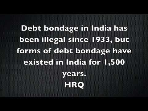 Debt Bondage in Modern India