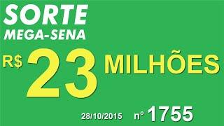 PALPITE MEGA SENA - 1755 - 28/10/2015 - quarta-feira - SorteMegaSena RESULTADO