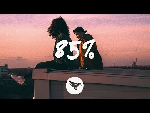 Loote - 85% (Lyrics) Feat. Gnash