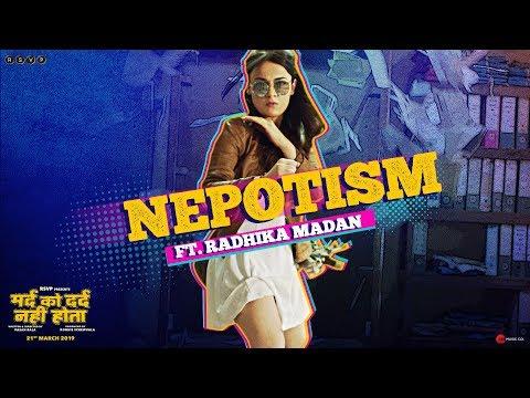 Mard Ko Dard Nahi Hota   Nepotism ft. Radhika Madan   Abhimanyu D   Vasan B   21st March 2019