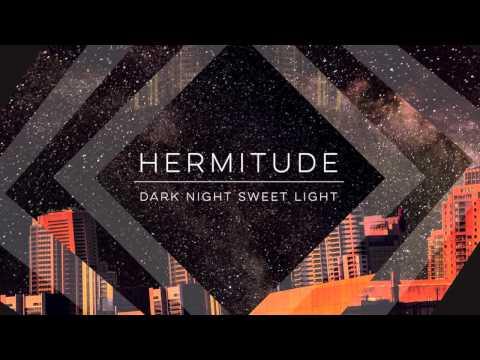 Hermitude - Hijinx (feat. Chuck Inglish) [Official Audio]