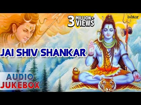 Jai Shiv Shankar : Lord Shiva Songs  Hindi Devotional Songs  Audio Jukebox