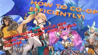 DRAGALIA LOST - HOW TO COOP EFFICIENTLY + TOP ROLE TO BUILD FOR QUESTS/COOP/HELPER