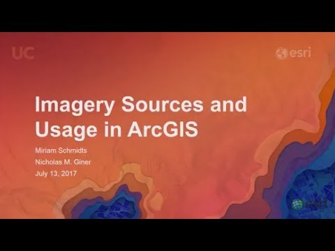 Imagery Sources and Usage in ArcGIS