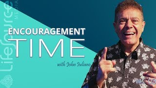 LifeSource Media | ENCOURAGEMENT TIME WITH JOHN IULIANO | Doing The New Thing
