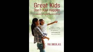 Trailer for Great Kids Don't Just Happen