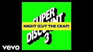 Etienne de Crécy - Night (Cut the Crap) [Audio]