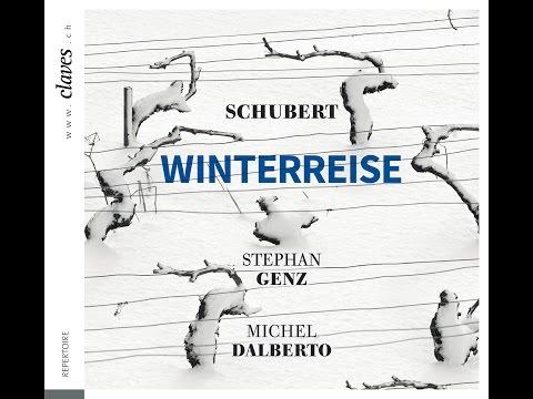 Franz Schubert: Winterreise - Der Leiermann / Stephan Genz & Michel Dalberto mp3