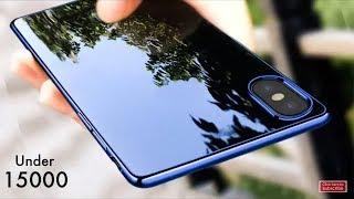 TOP 5 MOBILE PHONES UNDER ₹15,000 BUDGET - 2018