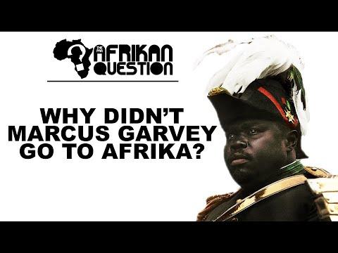 #TPAQ: Why Didn't Marcus Garvey Go To Afrika?