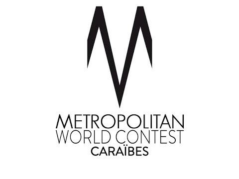Metropolitan World Contest Caraïbes 2018 [OFFICIAL TEASER] 2018