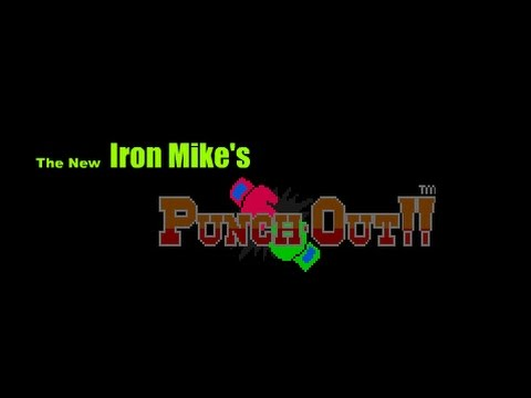 The new iron Mike's Punch out!