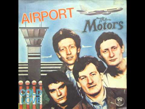 The Motors  Airport orig single version 1978