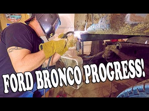 Ford BRONCO Progress. Moving FORWARD With The FORD BRONCO Project.