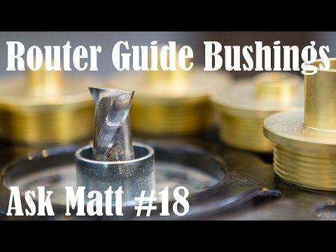 How to Use Router Guide Bushings - Ask Matt 18