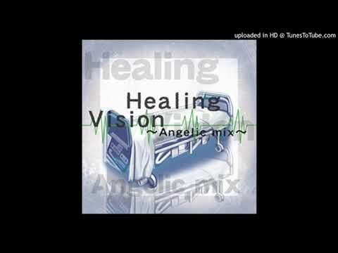 Healing Vision~Angelic Mix~ - 2MB (Beats 2 And 4 Swapped)
