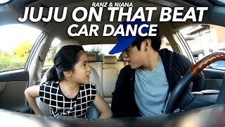 vuclip Juju on that beat Car Dance | Ranz and Niana