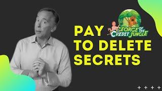 Pay to delete secrets