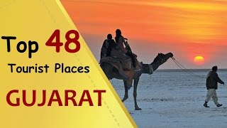 """GUJARAT"" Top 48 Tourist Places 