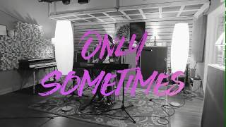 Jay Filson - Only Sometimes (Live)