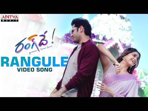 Rangule Video Song | Rang De Songs | Nithiin, Keerthy Suresh | Venky Atluri | DSP
