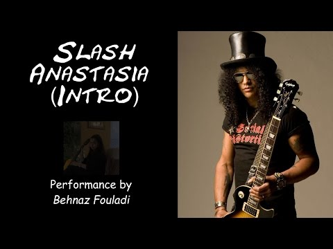 Slash – Anastasia Intro (Classical Guitar)