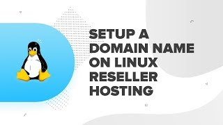 How to setup a domain name on Linux Reseller Hosting? | ResellerClub