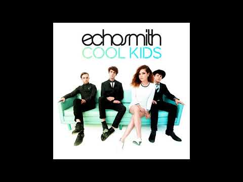 Echosmith - Cool kids (Lyrics)