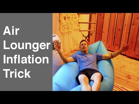 Air Lounger Inflation Trick