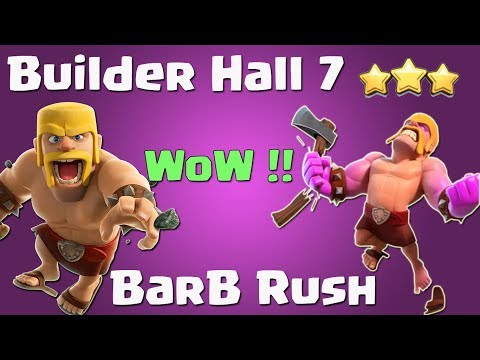 TOO MANY BARBS! Clash of Clans Builder Hall 7 Barbarian RUSH Strategy!