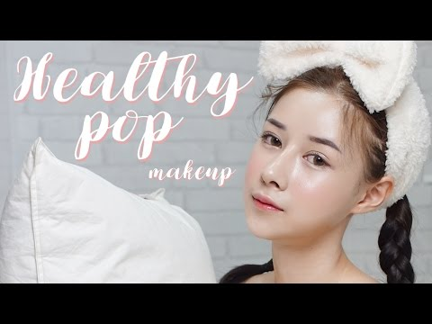 HOWTO : Healthy pop แต่งหน้าสุขภาพดี๊ดี | ndmikkiholic ♡