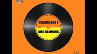 KING HAMMOND - COOL DOWN YOUR TEMPER.wmv