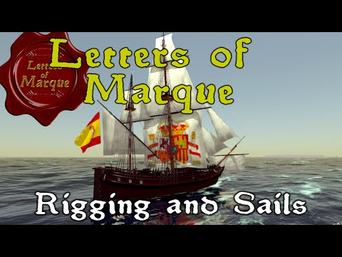 Letters of Marque (Pre-Alpha) - Rigging and Sails