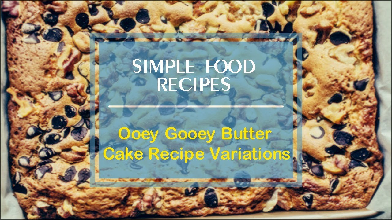 Ooey Gooey Butter Cake Recipe Variations - YouTube