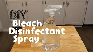How To Make DIY Bleach Disinfectant Spray Easy Simple
