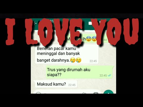 Chat Horor Berjudul I LoVE YoU