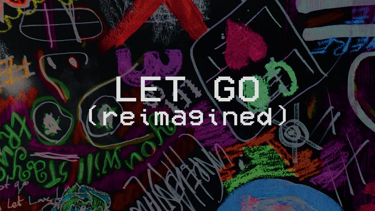 Let Go (Reimagined) - Hillsong Young & Free