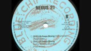 Nexus 21 - Still Life Keeps Moving (instruMental Dub) 1989 Blue