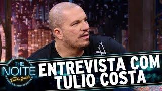 Entrevista com Túlio Costa   The Noite (27/06/17)