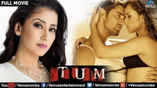 Tum  Hindi Movies Full Movie  Manisha Koiral Full Movies  Latest Bollywood Full Movies