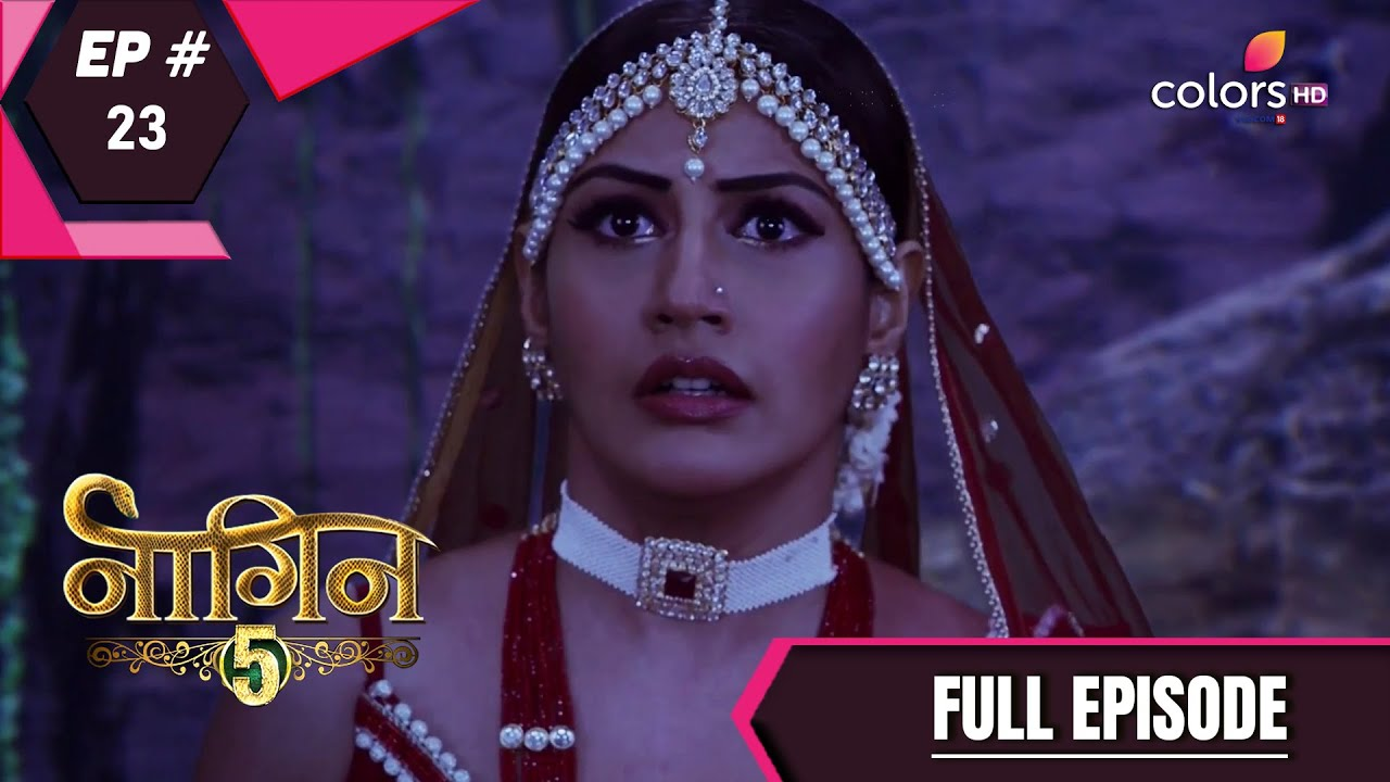 Download Naagin 5   Full Episode 23   With English Subtitles