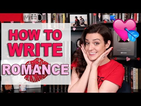 Top 10 Tips For Writing Romance