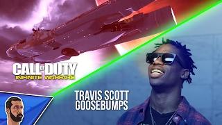 Goosebumps - Travis Scott (Infinite Warfare Parody)