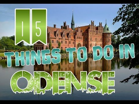 Top 15 Things To Do In Odense, Denmark