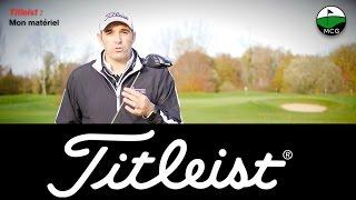 TITLEIST: quels clubs de golf dans mon sac?