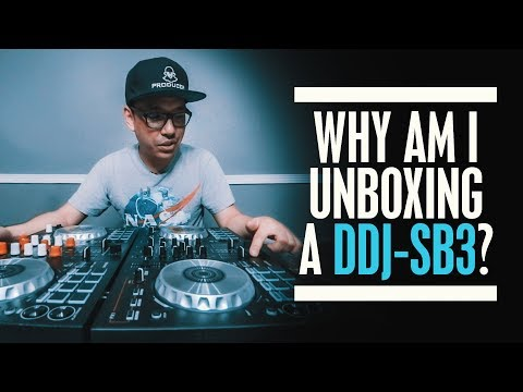 Why am I unboxing a DDJ-SB3 when I already own one?
