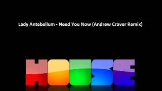 Lady Antebellum - Need You Now (Andrew Craver Bootleg Remix) *FREE DOWNLOAD in description*