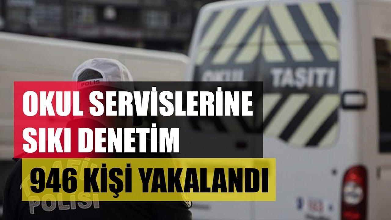 Okul Servislerinde Sıkı Denetim! / 346 Kişi Yakalandı / A Haber