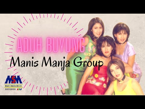 Manis Manja Group - Aduh Buyung [OFFICIAL]
